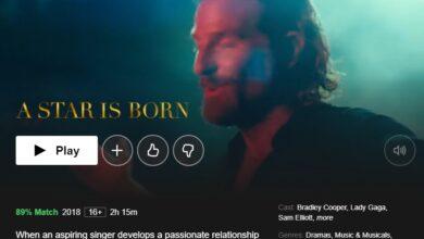 Photo of Cómo ver A Star Is Born en Netflix en los EE. UU. Y en otros lugares