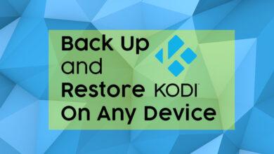 Photo of Cómo hacer una copia de seguridad y restaurar Kodi en cualquier dispositivo: rápido y fácil