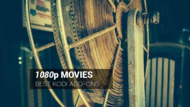 Photo of Los mejores complementos de Kodi para películas de 1080p