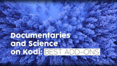 Photo of Transmita documentales y ciencia en Kodi: complementos con los mejores canales de documentales