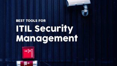 Photo of Las 6 mejores herramientas de gestión de seguridad ITIL en 2020