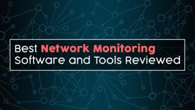 Photo of 12 mejores herramientas y software de monitoreo de red revisados en 2020