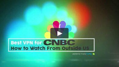 Photo of La mejor VPN para CNBC: cómo mirar desde fuera de EE. UU.