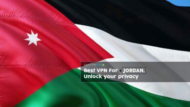 Photo of La mejor VPN para Jordania en 2020: proteja su privacidad