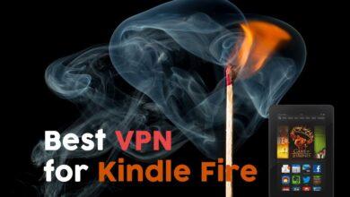 Photo of La mejor VPN para Kindle Fire y cómo instalarla