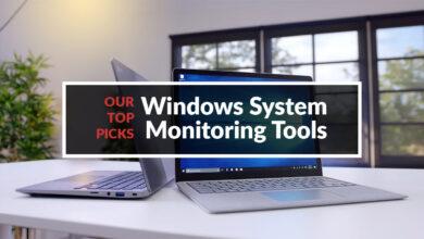 Photo of Las mejores herramientas de monitoreo del sistema de Windows: las 6 mejores revisadas en 2020