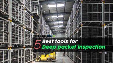Photo of Las 5 mejores herramientas para la inspección profunda de paquetes en 2020