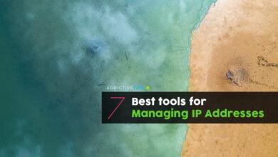 Photo of Las 7 mejores herramientas para administrar direcciones IP – 2020