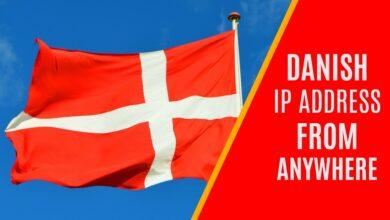 Photo of Cómo obtener una dirección IP danesa desde cualquier lugar