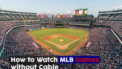 Photo of Cómo ver partidos de la MLB sin cable;
