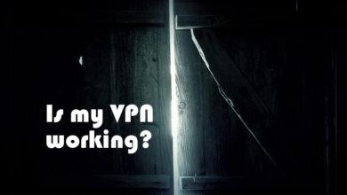 Photo of Cómo verificar si su VPN está funcionando