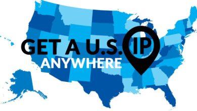 Photo of Cómo obtener una dirección IP de EE. UU. De cualquier país (2020) – Dirección IP estadounidense