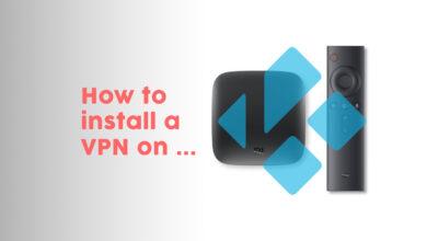 Photo of Cómo instalar una VPN en una caja de TV Android o una caja Kodi