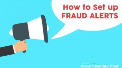 Photo of Cómo configurar alertas de fraude para prevenir el robo de identidad