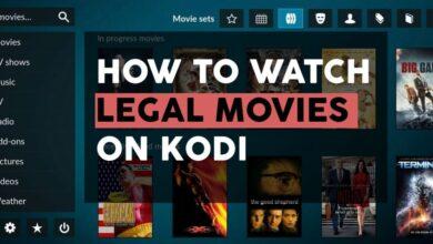 Photo of Transmita películas legalmente en Kodi: 3 soluciones seguras para ver películas