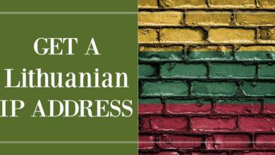 Photo of Cómo obtener una dirección IP lituana de cualquier país