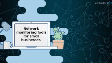Photo of Las 5 mejores herramientas de monitoreo de redes para pequeñas empresas en 2020
