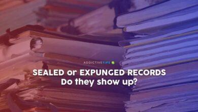 Photo of ¿Aparecen los registros sellados o borrados en una verificación de antecedentes?
