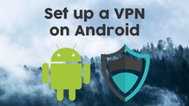 Photo of Cómo configurar una VPN en Android para mejorar la privacidad y la seguridad