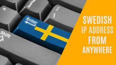 Photo of Cómo obtener una dirección IP sueca desde cualquier lugar