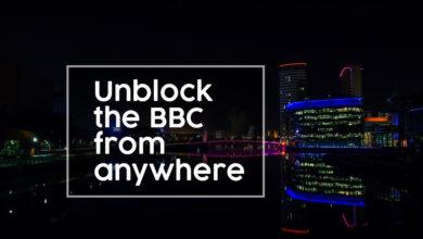 Photo of Cómo ver la BBC fuera del Reino Unido: desbloquear la BBC desde cualquier lugar