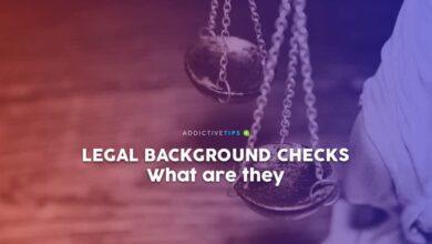 Photo of Verificaciones de antecedentes legales: problemas y requisitos para realizar una verificación