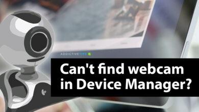 Photo of La cámara web no se muestra en el Administrador de dispositivos en Windows 10 (FIX)