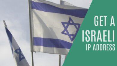 Photo of Cómo obtener una dirección IP israelí de cualquier país
